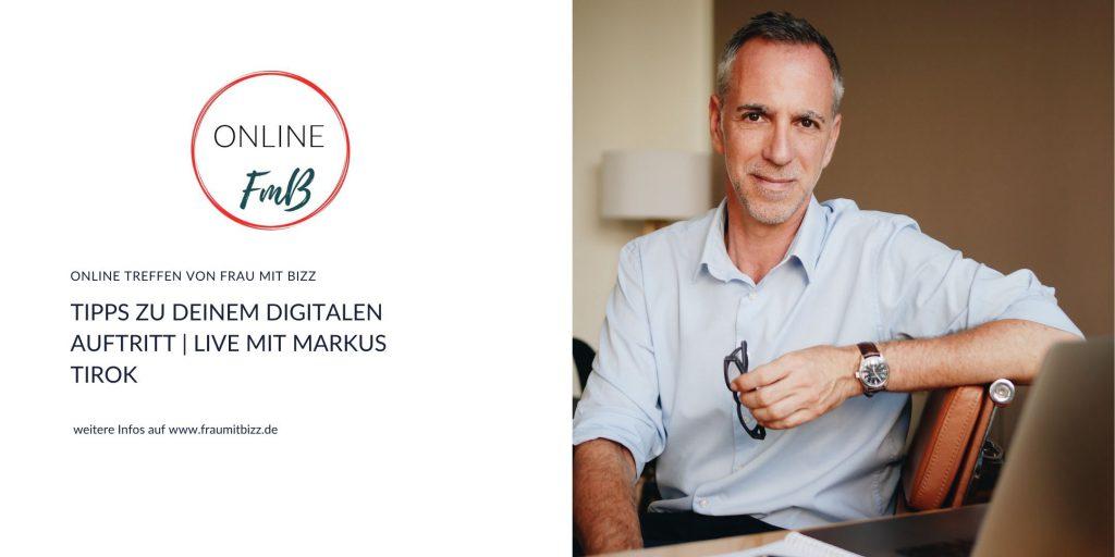 Dein digitaler Auftritt muss gut sei, markus Tirk zeigt Dir wie es geht.