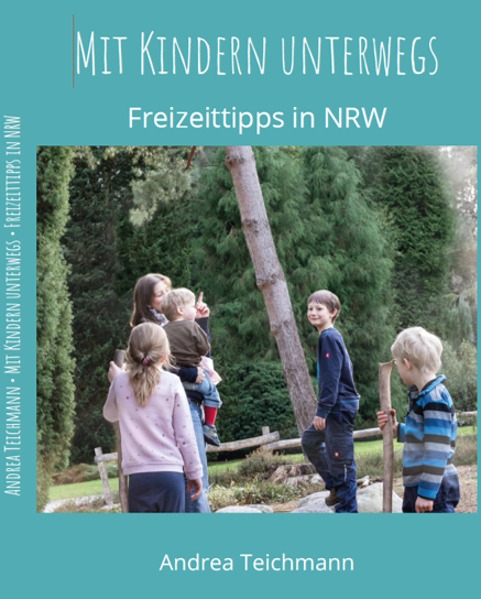 Freizeittipps NRW von Andrea Teichmann